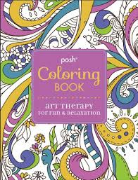 Posh Adult Coloring Book Art Therapy For Fun Amp Relaxation Books