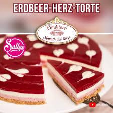 erdbeer herz torte nachgemacht sallys welt