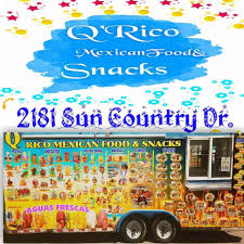 Q' Rico Mexican Food And Snacks - Food Truck - El Paso, Texas - 9 ...