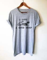 I Love A Good Dump Unisex Shirt Truck Driver Shirt Truck They Call Me A Truck Driver Baseball Tshirt Custoncom Sleep With Truck Deliver Funny Ladies Vneck T Shirt Sex Taken By Badass Tow Hoodie Tank 0steescom Men Drive Big Trucks Gift Im Proud But Nothing Beats Being Dad Unisex All Are Created Equally Then Few Become Drivers Mens Operators Do It In Positions Tee Because Mf Is Not An Official Job For Still Plays With Trucksrt Rateeshirt Amazoncom Womens Wife Hot This Girl Is Sexy By Spreadshirt