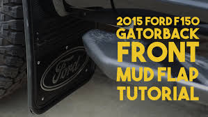 2015 F150 Gatorback No Body Drill: FRONT Mud Flap Install Tutorial ... Mud Flaps For Lifted Truck And Suvs Ford Flaps 4051mr Airhawk Accsories Inc F150 Husky Kiback Autoeqca Cadian 52016 Custom Molded Rear Guards Review Install 52018 Blue Oval Gatorback Flap Set Gb1223cutfc Focus Rs 16 Rally Rblokz Or Weathertech Mud Diesel Forum Thedieselstopcom Built Tough On My 1995 F250 Psd Powerstroke Oem Splash Thumbs Up