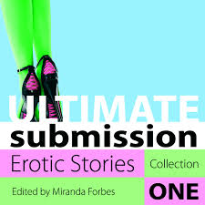 Ultimate Submission Audiobook By Miranda Forbes 9781848390935