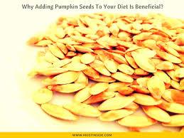 Pumpkin Seeds Prostate Cancer by Pumpkin Seeds Benefits For Women Men Day Program