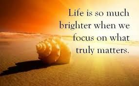 Quote Focus On What Truly Matters 1340394727