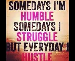 Lady Hustle Quotes By Alaya Bechtelar