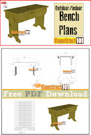 indoor outdoor bench plans pdf download construct101