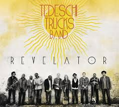 Tedeschi Trucks Band - Revelator - Amazon.com Music Review Tedeschi Trucks Band With Sharon Jones And The Dap Kings Lp Revelator Duplo R 19000 Em Mercado Livre Wikiwand Full Show Audio Finishes First Of Two Weekends 090216 Beneath A Desert Sky Learn How To Love Youtube What Would David Bowie Do Wwdbd Goes To Montreux 919 Wfpk Presents Tickets Louisville Announces Beacon Theatre Residency This Fall Plays Thomas Wolfe Auditorium Jan 2021 Rapid