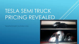 Tesla Semi Truck Prices 150k For 300 Mile And 180k For 500 Mile ... 2014 Chevy Silverado High Country Pricing Revealed Photo Image 3 Ways To Mitigate Downward On Used Trucks Nationalease Blog Get Your Car Or Truck Painted Today Call For Pricing Tesla Semi Goes Live And Is Reasonably Affordable Best Of Chevrolet Truck Extended Cab 7th And Pattison 2017 Ram 1500 For Sale Edmunds Heavy Shop Parts Fullbay Beautiful Gmc Price Announces Limededition Car Pro 2019 Hyundai Santa Cruz Pickup Almost Ready Toyota Ban Dealerships From Advertising Below Invoice Money