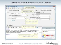 With Public Folder HelpDesk for Outlook support centres and other
