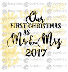 SVG Cut File Our First Christmas As Mr Mrs Clip Art Vector Svg Pdf Silhouette Commercial License Scaleable 3 Dates Ornament From