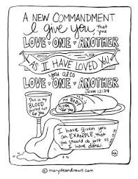 A New Commandment I Give You That You Love One Another John 1334