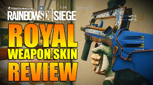 siege https rainbow six siege in depth royal weapon skin review