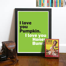 Pulp Fiction Pumpkin by Movie Poster Quote Typography Art Print In Black White And
