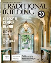 100 Residential Architecture Magazine Traditional Building The Traditional Building