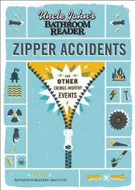 Uncle Johns Bathroom Reader Free Download by Epub Ebooks Download Uncle Johns Bathroom Reader Zipper Accidents
