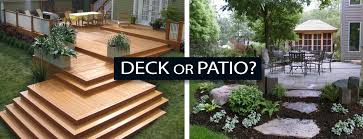 Patio or Deck How to pick the best solution for your home