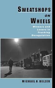 100 Trucking Deregulation Buy Sweatshops On Wheels Winners And Losers In