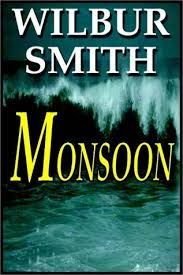 Monsoon Part 1 Of 2 By Wilbur Smith