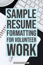 How Do You List Volunteer Work On A Resume? | Resume ... 500 Free Professional Resume Examples And Samples For 2019 College Graduate Example Writing Tips Receptionist Skills Job Description Volunteer Acvities Templates How To Include Work On The 13 Secrets You Division Of Student Affairs Resume To List On Your Sample Volunteer Work Examples Jasonkellyphotoco 14 Listing Experience Do You List A Rumes