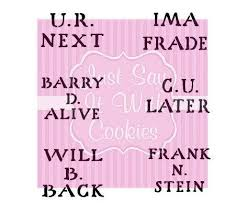 Halloween Tombstone Names Funny by Halloween Gravestone Tombstone Funny Names Puns Cookie Stencil