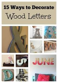 15 Ways to Decorate Wood Letters Home Decor