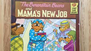 What The Berenstain Bears And Mamas New Job Reveals About Human Working Families Quartz