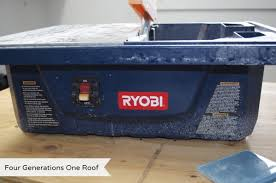 Ryobi Tile Saw Blade by How To Cut Glass Tile Using A Wet Saw Four Generations One Roof