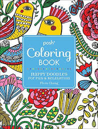 Posh Adult Coloring Book Happy Doodles For Fun Relaxation Flora Chang By
