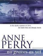 No Graves As Yet World War I Series Novel 1