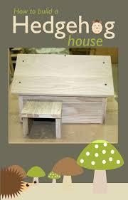 how to build a wood hedgehog house hedgehog house hedgehogs and