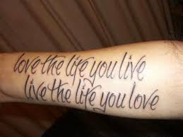 Life Quote Tattoo For Arm