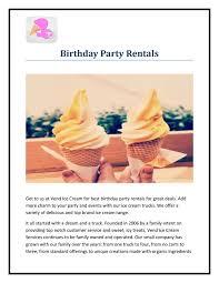 100 Ice Cream Truck Party Birthday Rentals By Alice Morgan Issuu