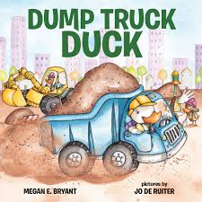 Dump Truck Duck (Hardcover) - Albert Whitman & Company Printable Cstruction Dump Truck Birthday Invitation Etsy Pals Party Cake Ideas Supplies Janet Flickr Shirt Boy Pink The Cat Cakes Cupcakes With Free S36 Youtube 11 Diggers And Trucks Or Photo Tonka Luxury Smash First Invitations Aw07 Advancedmasgebysara