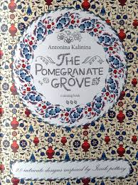 Book THE POMEGRANATE GROVE Coloring Artist Antonina Kalinina ISBN 9781536817164 Print Pages To Color Are Printed On One Side Paper White