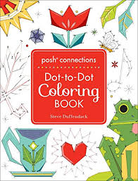 Introducing Posh Connections A DottoDot Coloring Book For Adults Buy Your Books Here And Follow