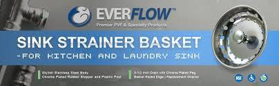 Kohler Sink Strainer Basket by Everflow Kitchen Sink Strainer Stainless Steel Body Chrome Plated