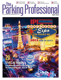 The Parking Professional May 2015 By International Parking Institute ...