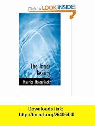 The Inner Beauty 9781110482870 Maurice Maeterlinck ISBN 10 1110482876