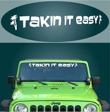 Takin It Easy Windshield Decal | Top Choice Decals | Pinterest ... Decals For Cars And Trucks 11 Best Images About Windshield On Car Visor Decal Sticker Graphic Window How To Apply A Sun Strip Etc Youtube Supplies Creative Hot Charm Handmade 2017 New Laser Reflective Letters Auto Front Dodge Challenger Graphicsstripesdecals Streetgrafx Product Gmc Truck Motsports Windshield Topper Window Decal Sticker Dirty Stickers Amazoncom Dabbledown Like My Ex Buy 60 Supergirl V4 Powergirl Girl Dc Comics Logo Printed Yee 36 Granger Smith Store Quotes Quotesgram