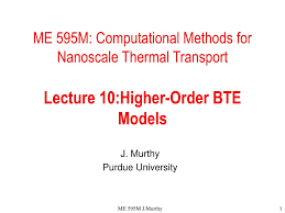 100 Sridhar Murthy PPT ME 595M Computational Methods For Nanoscale Thermal