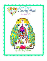 Amazon Love Dogs Coloring Book For Adults Volume 1 9781514355381 Alisann Smookler Books