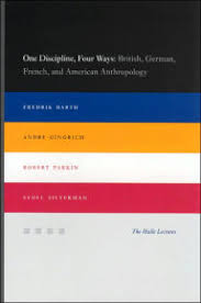 One Discipline Four Ways British German French And American Anthropology