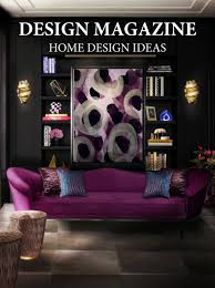 100 Home Interior Design Magazine Magazine Interior Design Ideas Living By COVET HOUSE
