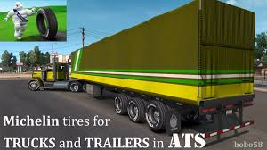 Michelin Tires For Trucks And Trailers In ATS Tuning Mod - American ... Scania Tuning Ideas Design Pating Custom Trucks Photo Fix For Kamaz 6460 Truck V 10 American Simulator Mods My Perfect Peterbilt 359 3dtuning Probably The Best Car Configurator Euro 2 Hd Youtube Volvo Fh 2013 Tuning Modailt Farming Simulatoreuro Mitsubishi L200 Bbarian Svp Ii Pickup Looks Like An Amateur Scs Trucks Extra Parts V16 Ats Tuning Mod Mod Scania Timber Skin 13029 Allmodsnet Lvo Fh16 122 Ets2 Truck Simulator Truck Default For 131 132 Ez Lynk Autoagent 20 Ford 67l