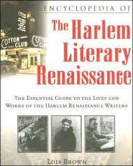 Title Encyclopedia Of The Harlem Literary Renaissance Essential Guide To Lives And
