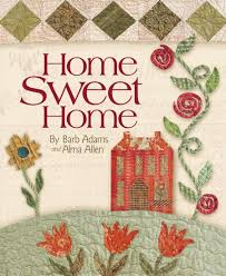 Home Sweet Home: Barb Adams, Alma Allen: 9781933466040: Amazon.com ... Lli Home Sweet Where Are The Best Places To Live Australia Cross Stitched Decoration With Border Design Stock Ideas You Are My Art Print Prints Posters Collection House Photos The Latest Architectural Designs Indian Style Sweet Home 3d Designs Appliance Photo Image Of Words Fruit Blur 49576980 3d Draw Floor Plans And Arrange Fniture Freely Beautiful Contemporary Poster Decorative Text Stock Vector