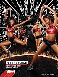 Hit The Floor Episodes Vh1 by 121 Best Hit The Floor Images On Pinterest We Heart It