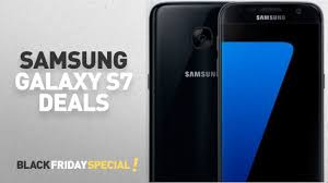 Top Black Friday Samsung Galaxy S7 Deals Samsung Galaxy S7 SM