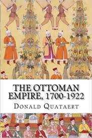 The Ottoman Empire 1700 1922 New Approaches to Eropean History