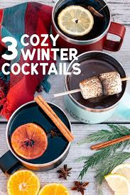 3 Cozy Winter Cocktails To Keep You Warm This Season